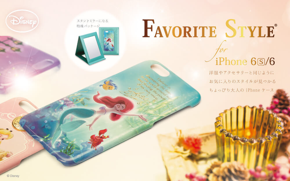ディズニー「Favorite Style for iPhone 6s/s」シリーズ