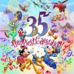 """東京ディズニーリゾート35周年""""Happiest Celebration! """""""