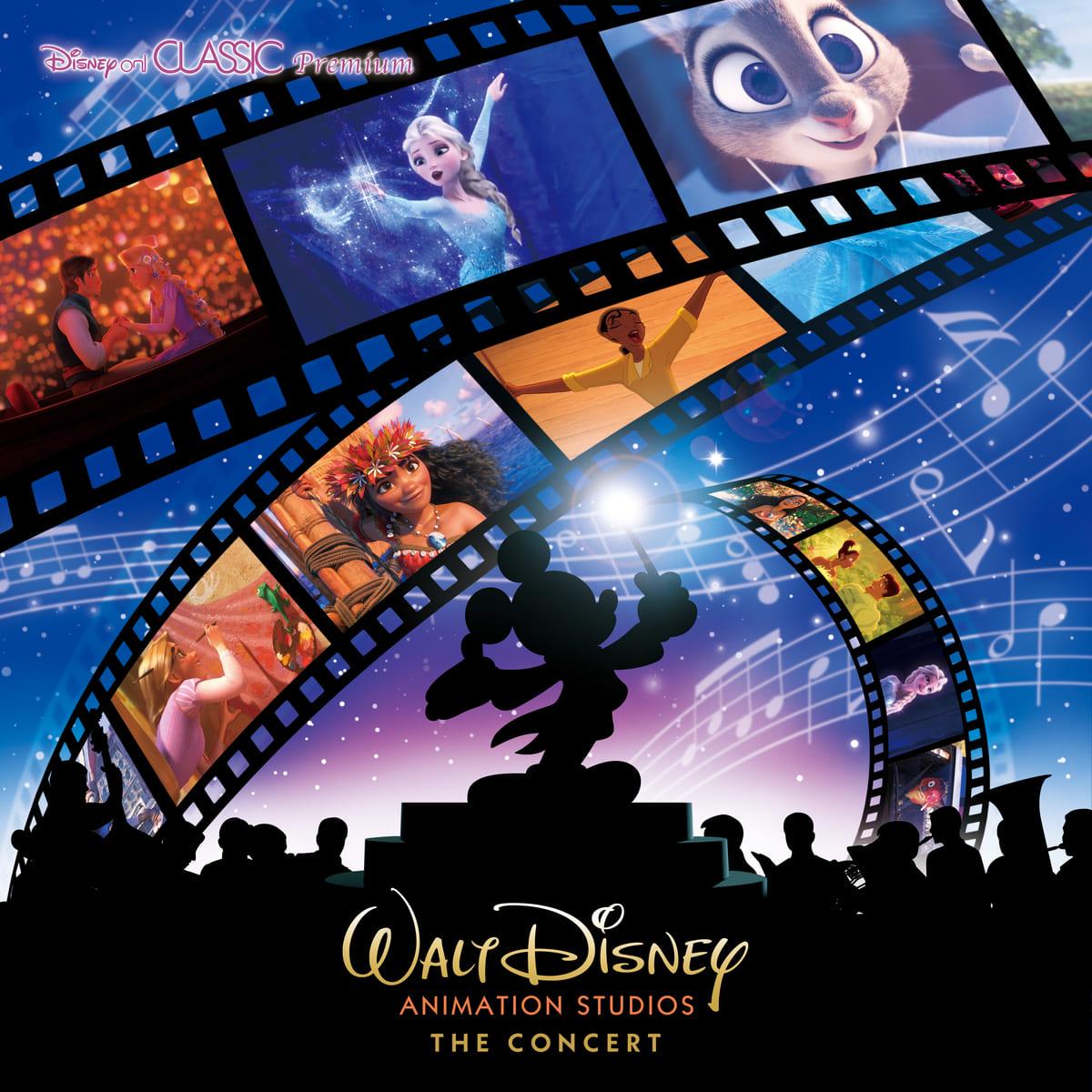 "Disney on CLASSIC Premium ウォルト・ディズニー・アニメーション・スタジオ ""ザ・コンサート"""