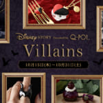 Disney Story Dreamed by Q-pot.「Disney Villains」コレクション