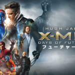 『X-MEN:フューチャー&パスト』