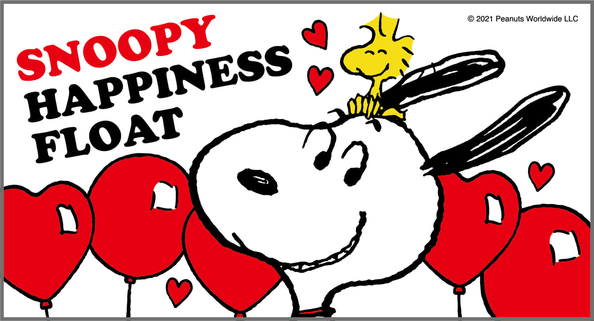 『SNOOPY HAPPINESS FLOAT 2021』